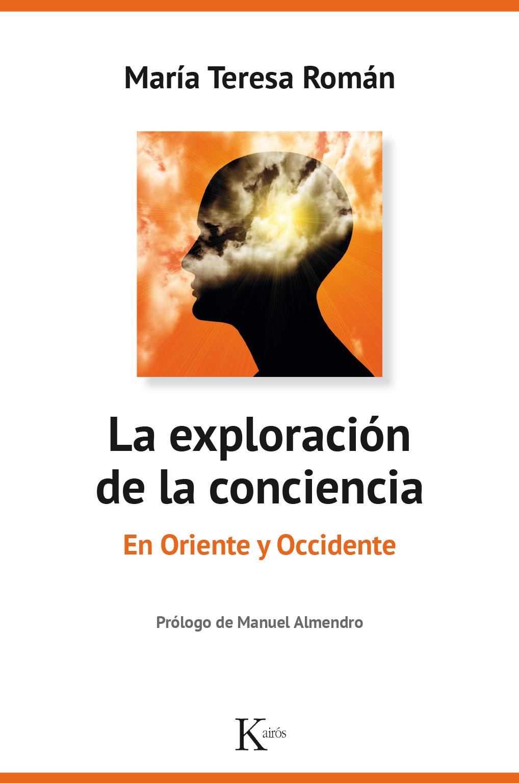 """""""La Exploración De La Conciencia"""", De María Teresa Román"""