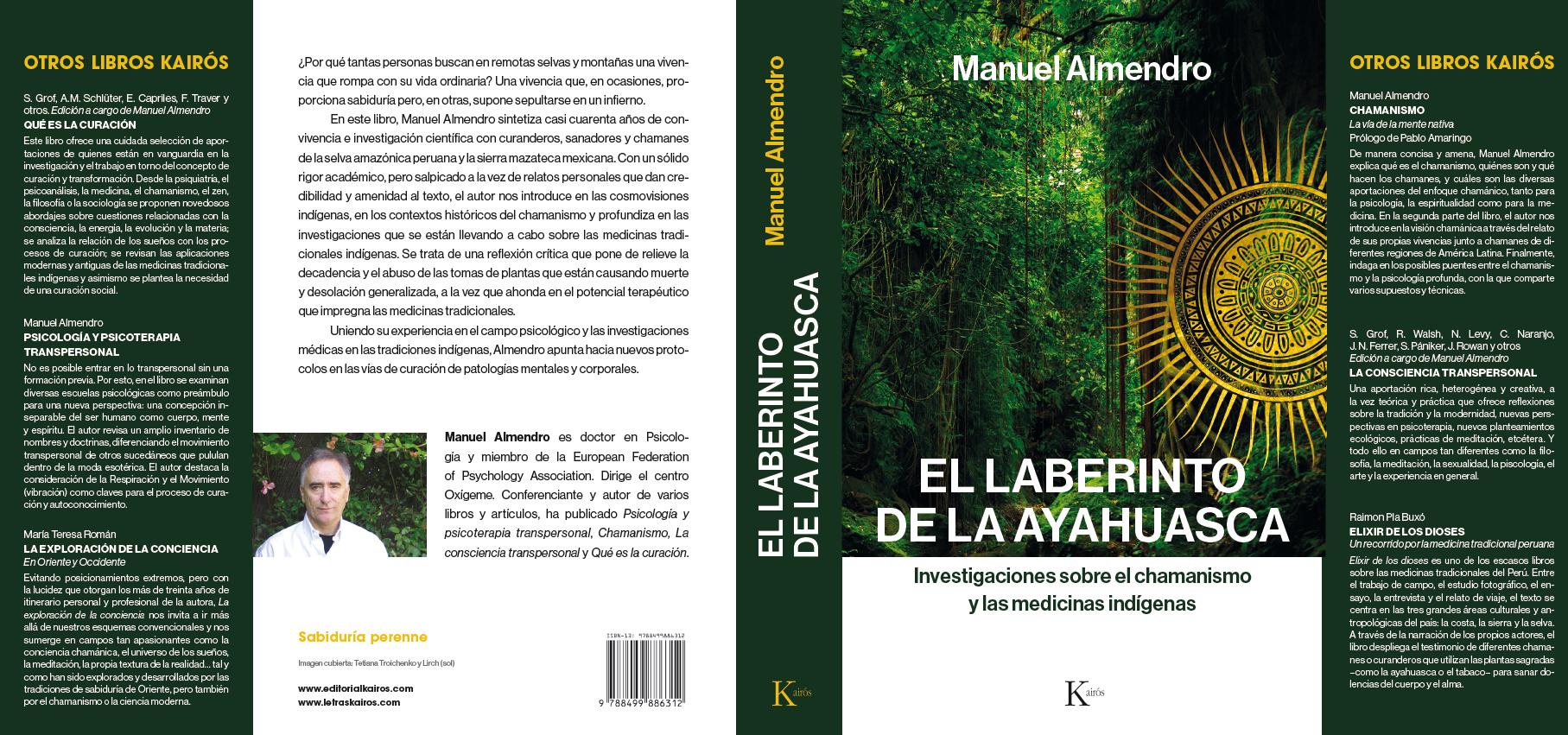 Próxima Publicación Del Libro El Laberinto De La Ayahuasca, De Manuel Almendro