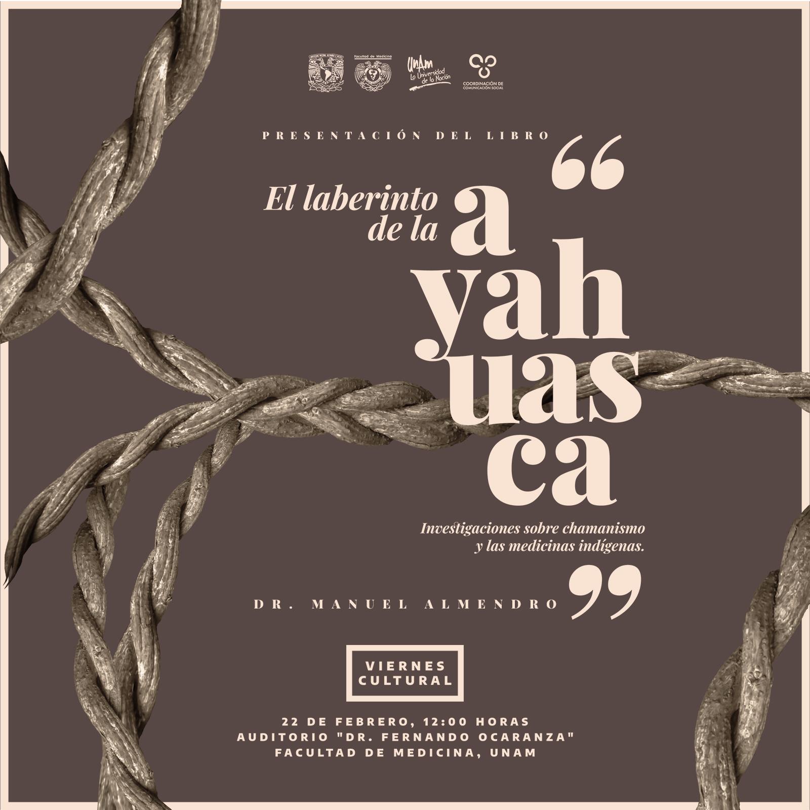 Presentación De El Laberinto De La Ayahuasca En La UNAM De México