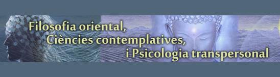 Filosofía Oriental, Ciencias Contemplativas Y Psicología Transpersonal