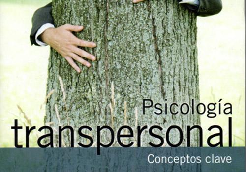 Psicología Transpersonal. Conceptos Clave